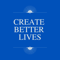 Create Better Lives