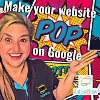Make your websites pop in Google - Autom8 Now