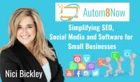 Simplifying SEO, Social Media and Software for Small Businesses - Autom8 Now